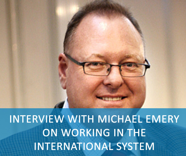 Interview with Michael Emery on working in the International System - Michael Emery, Director, Division for Human Resources Management at IOM - UN Migration -talks about his career at the United Nations and what's it's like to work in the International System.