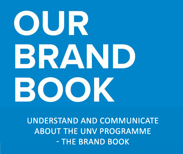 Understand and communicate about the UNV programme - the Brand Book