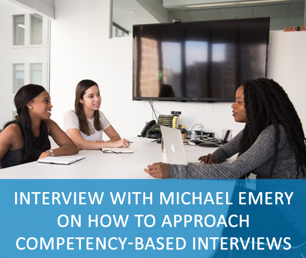 Interview with Michael Emery on how to approach competency-based interviews - Michael Emery, Director, Division for Human Resources Management at IOM - UN Migration - talks about competency-based interviews and how you should approach them.