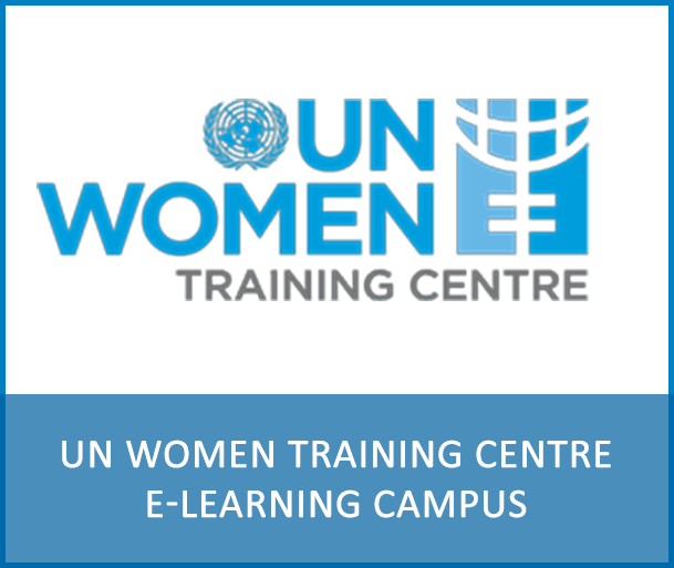 UN WOMEN TRAINING CENTRE ELEARNING CAMPUS - The UN Women Training Centre eLearning Campus is a global and innovative online platform for training for gender equality. It is open to everybody interested in using training or learning as a means to advance gender equality, women's empowerment and women's rights.
