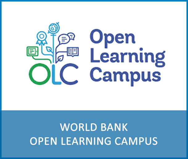 WORLD BANK - OPEN LEARNING CAMPUS - The World Bank open learning campus provides a catalogue of virtually facilitated and self paced courses on development topics.