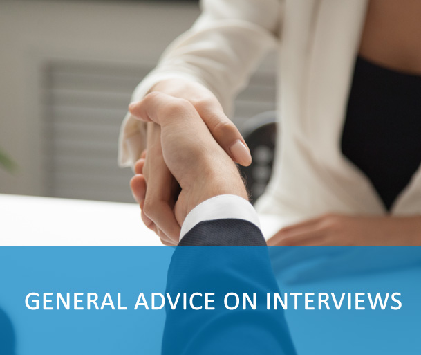 General advice on interviews - Capella University: The Capella University's Career Center provides tips on answering the commonly asked behavior or competency based interview question. Link: https://www.youtube.com/watch?v=4sKhOETBSlE; Interview tips by Brian Krueger: Short one minute videos on job search ranging from careers to resumes to interviewing to offers. They provide useful general advice on interviews.Link: https://www.youtube.com/playlist?list=PLDDC69AA1181CE46E; Interview tips by Denham Resources: The playlists featuring GOOD answers, BAD answers, and UGLY answers. Link: https://www.youtube.com/user/DenhamResources/playlists