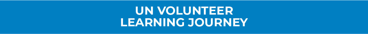 UN VOLUNTEER LEARNING JOURNEY