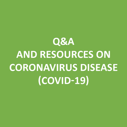 Q&A and resources on coronavirus disease (COVID-19)